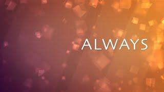 Always with Lyrics (Kristian Stanfill)