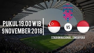 Live SINGAPURA vs INDONESIA - Piala AFF SUZUKI CUP FULL HD 2018