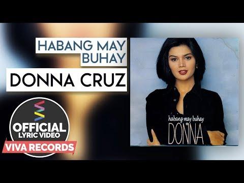 Donna Cruz — Habang May Buhay [Official Lyric Video]