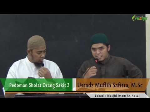 Ust  Muflih Safitra - Pedoman Sholat Orang Sakit 3-5