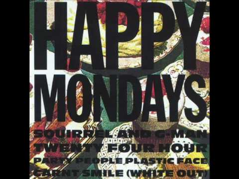 Happy Mondays - 24 Hour Party People