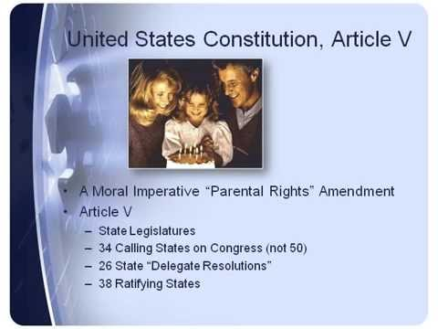 PARENTAL RIGHTS AMENDMENT - SINGLE ISSUE CONVENTION ARTICLE V STATE LEGISLATURES