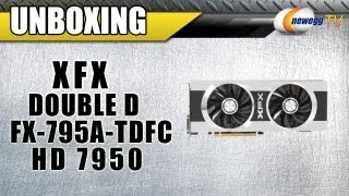Newegg TV_ XFX Double D FX-795A-TDFC Radeon HD 7950 Video Card Unboxing