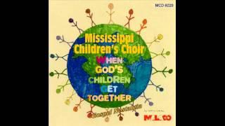 """""""Throne Of Mercy"""" (1998) Mississippi Children's Choir"""