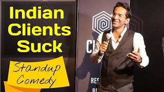 Indian Clients | Standup Comedy By Anmol Garg