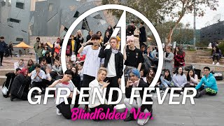 [KPOP IN PUBLIC] GFRIEND(여자친구) - FEVER (열대야) BLINDFOLD CHALLENGE BOY VER O4A from AUSTRALIA