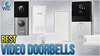 9 Best Video Doorbells 2018