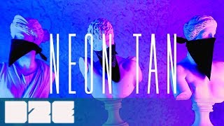 Beats Pliz  - Neon Tan (Official Music Video)