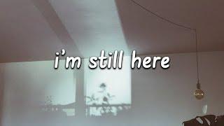 Download Lagu Sia - I'm Still Here (Lyrics) Gratis STAFABAND