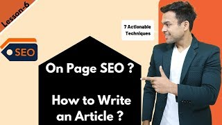 Lesson-6: What is SEO in 2020? - On page SEO and how to write an article like a pro | Ankur Aggarwal
