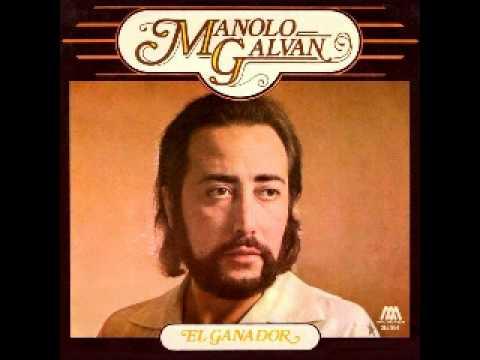 Manolo Galvan - Hijo De Ramera