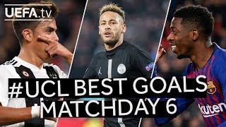 DEMBÉLÉ, NEYMAR, DYBALA: #UCL BEST GOALS, Matchday 6