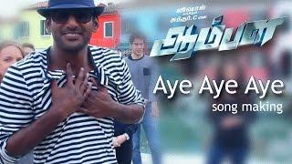 Aye Aye - Aambala | Song Making Video | Vishal,Hansika,Sundar C,Khushbu | Hiphop Tamizha