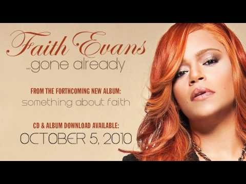 "Faith Evans ""Gone Already"""
