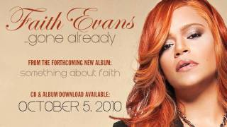 Watch Faith Evans Gone Already video