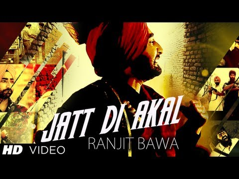 Jatt Di Akal Song By Ranjit Bawa | Music: Muzical Doctorz | Panj-aab video