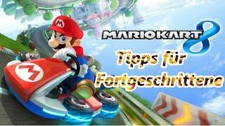 Mario Kart 8: Tipps für Fortgeschrittene! (Deutsch)