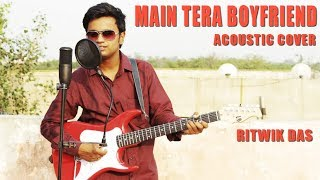 download lagu Main Tera Boyfriend  Acoustic Cover  Arijit Singh gratis