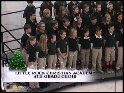 Sounds of the Season - Little Rock Christian Academy 4th Grade Choir