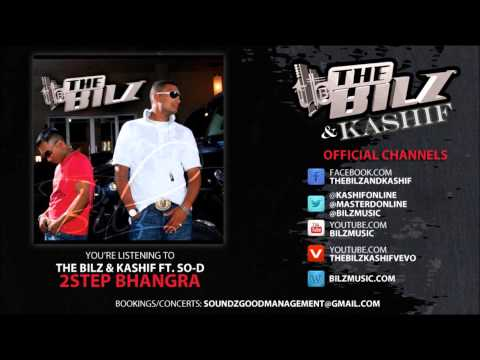 The Bilz & Kashif Feat. So-d - 2step Bhangra (official Song) video