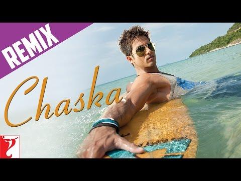 Remix Song - Chaska - Badmaash Company