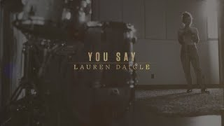 Download Lauren Daigle  You Say Lyric Video MP3