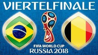 Fussball WM 2018 · VIERTELFINALE · Brasilien - Belgien · 06.07.2018 · Lets Play Fifa 18 WM PS4 #58