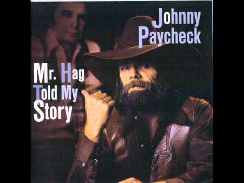Johnny Paycheck - I Cant Hold Myself In Line