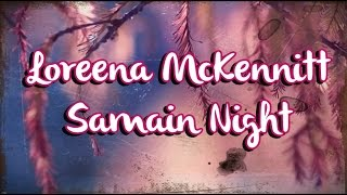 Watch Loreena McKennitt Samain Night video