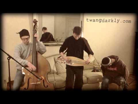 Twang Darkly live for Couch by Couchwest: Spot for the Dragon