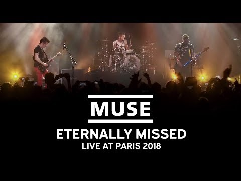 Muse - Eternally Missed (Live at Paris 2018)