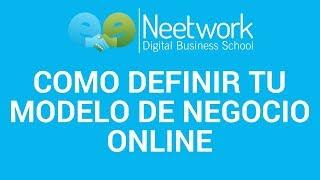 Master GRATUITO en Marketing Digital: Definir tu modelo de negocio online