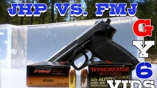 "Hollow Point vs. FMJ ""Which is Best?"" --[GY6 Ballistic Test #5]"