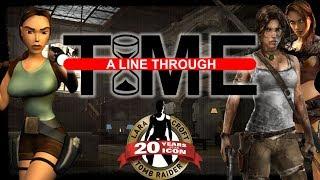 The Tomb Raider Trinity - A Line Through Time