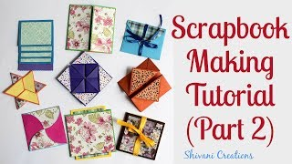 How to make Scrapbook Pages/ 9 different Cards Ideas/ DIY Scrapbook Tutorial Part Two