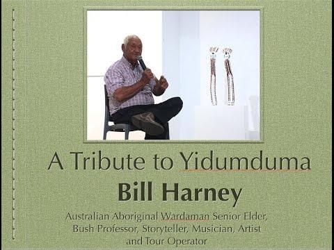 A Tribute to Australian Aboriginal Senior Elder Bill Harney