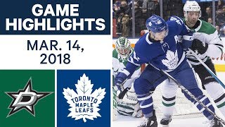 NHL Game Highlights | Stars vs. Maple Leafs - Mar. 14, 2018