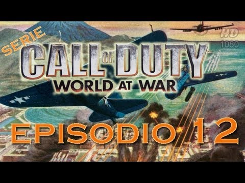Serie COD5: World At War - |Ep.12| DxE