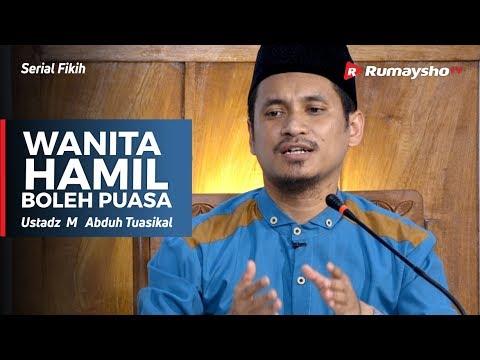 Serial Ramadhan : Wanita Hamil Menyusui Boleh Puasa - Ustadz  M Abduh Tuasikal