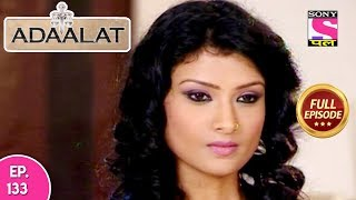 Adaalat - Full Episode 133 - 20th May, 2018