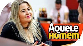 AQUELE HOMEM