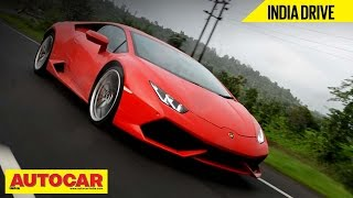 Lamborghini Huracan | Exclusive India Drive & Video Review | Autocar India