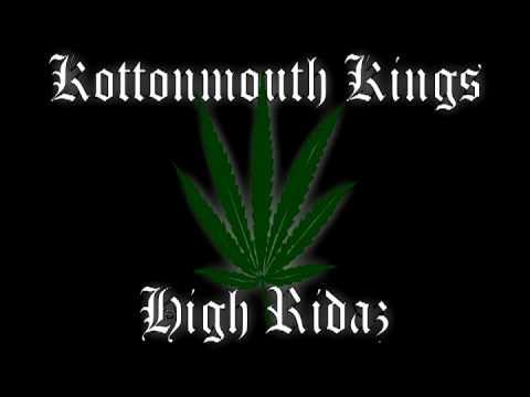 Kottonmouth Kings - High Ridaz