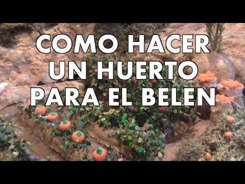 Diy como hacer un huerto para tu belen how to make a - Belenes de navidad manualidades ...