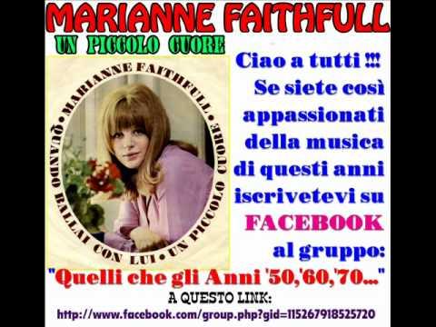 Marianne Faithfull - Un Piccolo Cuore