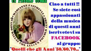 Watch Marianne Faithfull Un Piccolo Cuore video
