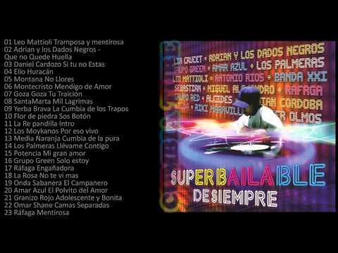 Super Bailable de Siempre, 47 Temas Enganchados Cumbia Mix