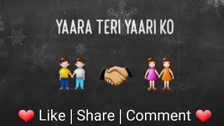 download lagu Yaara Teri Yaari Ko : Friendship Day Special : gratis