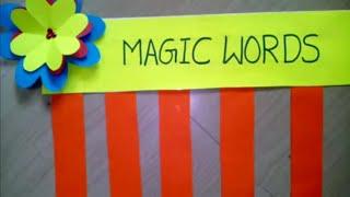 """"" Magic words """"for LKG kids"