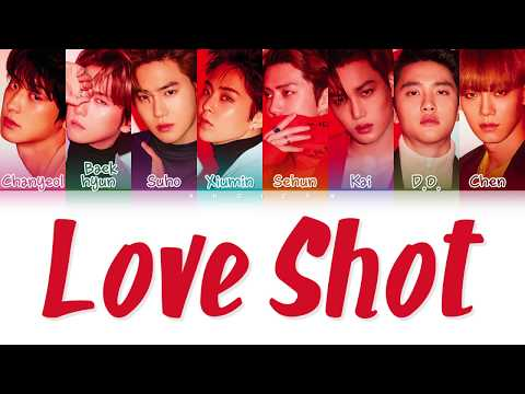 EXO (엑소) - 'LOVE SHOT' LYRICS (Color Coded Lyrics Han/Rom/Eng/가사)